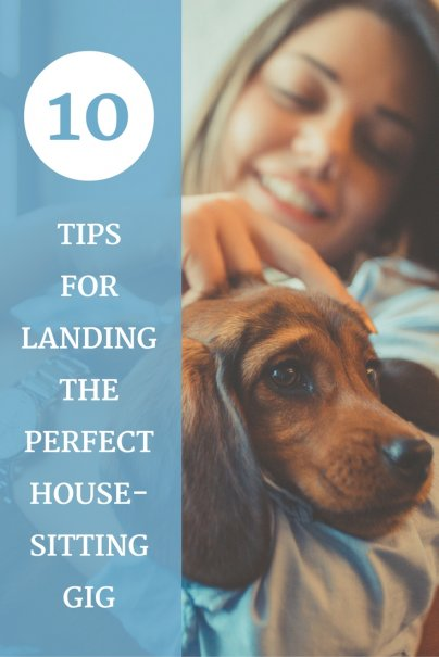10 Tips for Landing the Perfect House-Sitting Gig