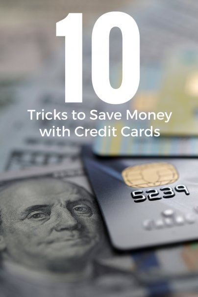 10 Tricks to Save Money with Credit Cards