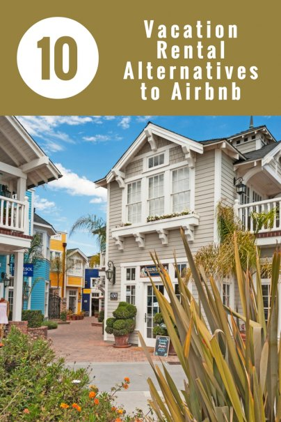 10 Vacation Rental Alternatives to Airbnb