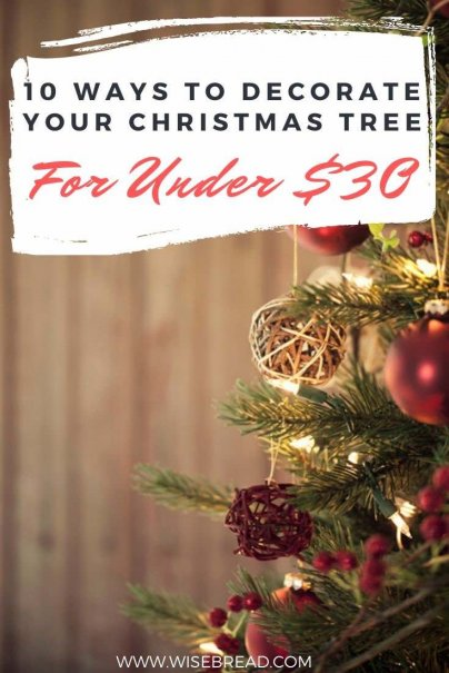We've got 10 ideas to decorate your own Christmas tree for under $30. These frugal hacks will help you save money and have a cheaper Christmas! | #DIY #savemoney #frugaltips