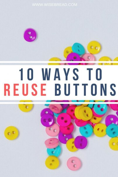 Love being frugal and completing DIY projects? Here are 10 simple and clever uses for those already-so-useful buttons. | #buttons #frugal #DIY