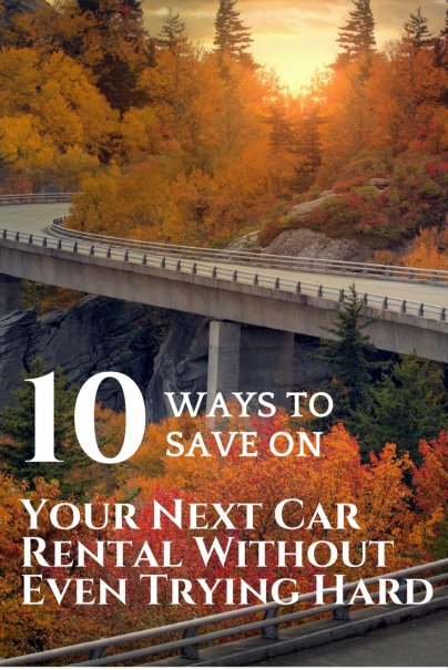 10 Ways to Save on Your Next Car Rental Without Even Trying Hard