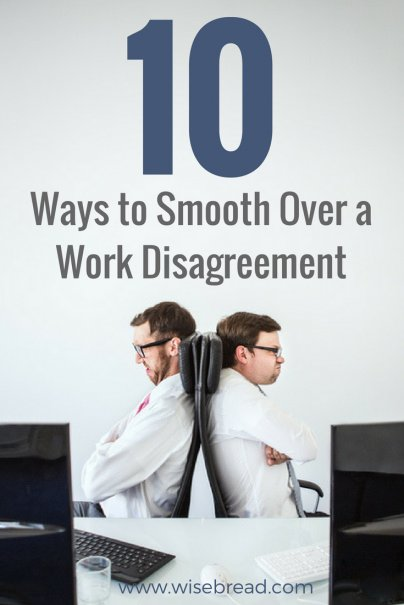 10 Ways to Smooth Over a Work Disagreement