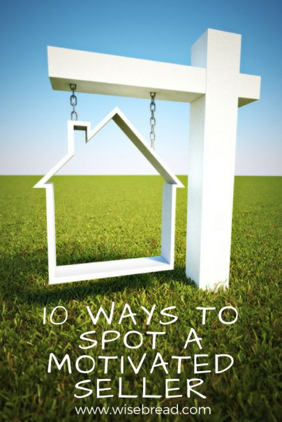 10 Ways to Spot a Motivated Seller
