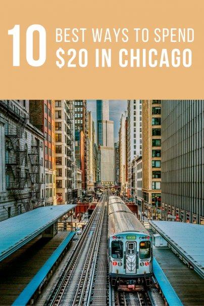 10 best ways to spend 20 dollars in Chicago