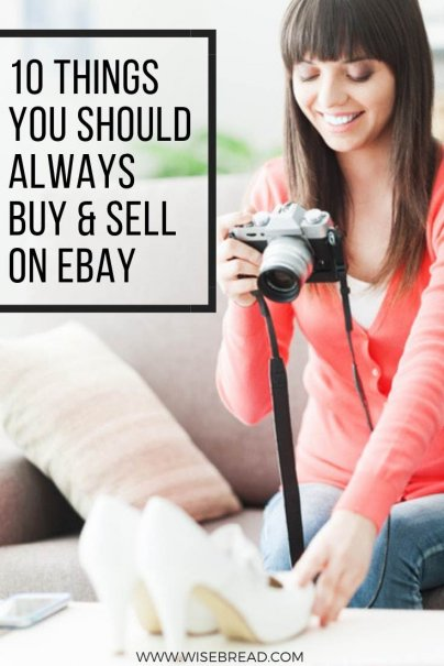 10 Things You Should Always Buy and Sell on eBay