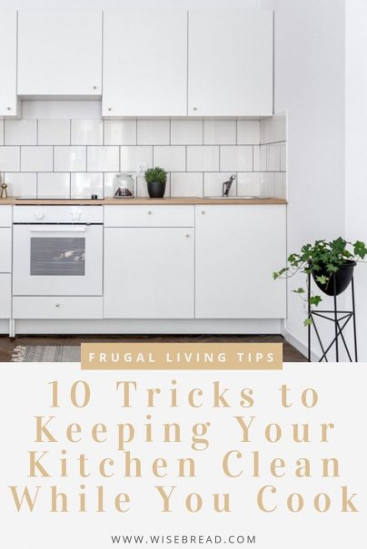 Cooking and baking can really make a mess in the kitchen. Here are the tips and tricks to keep the kitchen clean while you cook. | #kitchen #cleaningtips #lifehacks