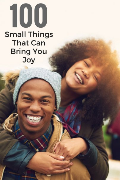 100 Small Things That Can Bring You Joy