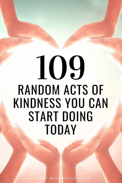 But a small gesture of kindness can not only make someone else's entire day, but it can also make you feel good.  Here are 109 ideas of random acts of kindness to get you started | #selfcare #motivation #gratitude