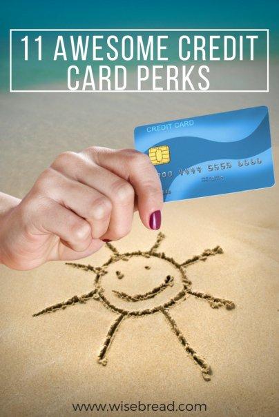 11 Credit Card Perks That Make Life Easier and Way More Fun