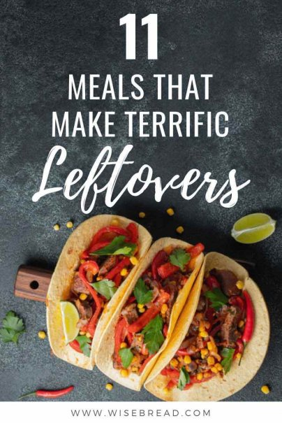 Want some meal ideas that are frugal and and are great as leftovers. Here are 11 ideas for terrific dinners made from leftovers. | #leftovers #cheapfood #frugalfood