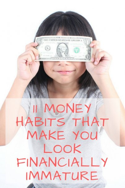 11 Money Habits That Make You Look Financially Immature