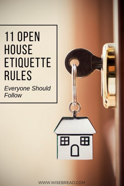 11 Open House Etiquette Rules Everyone Should Follow