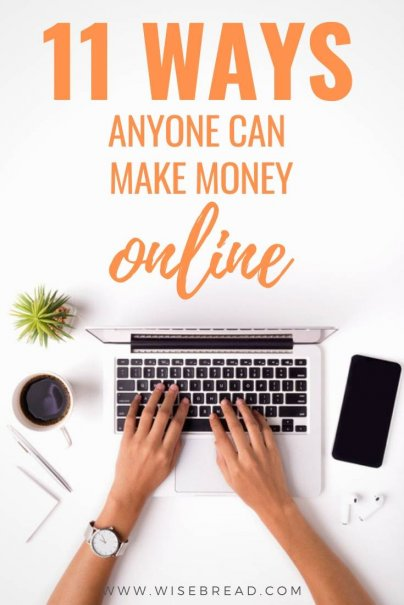 11 Ways Anyone Can Make Money Online
