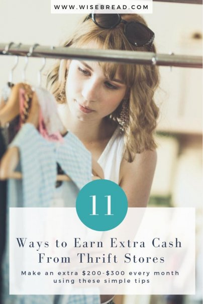 11 Ways to Earn Extra Cash From Thrift Stores