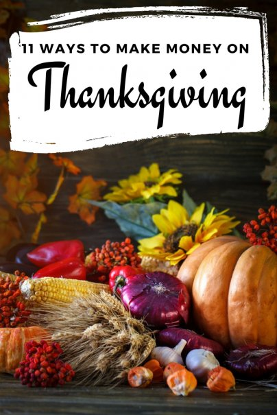 11 Ways to Make Money on Thanksgiving