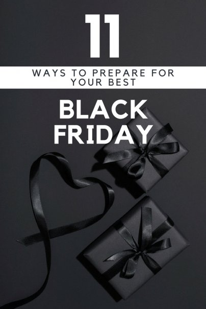 11 Ways to Prepare for Your Best Black Friday