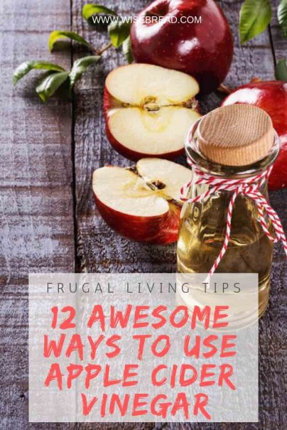 12 Awesome Ways to Use Apple Cider Vinegar