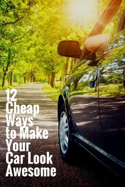 12 Cheap Ways to Make Your Car Look Awesome