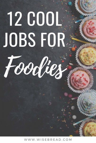 "Love food but don't want to be a chef, cookbook author or newspaper columnist? Here are 12 cool foodie jobs that ""regular people"" can do. 