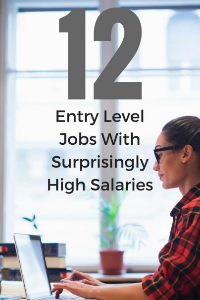 12 Entry Level Jobs With Surprisingly High Salaries