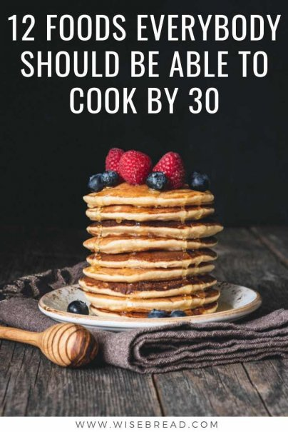 If you're age 30 or older, you should probably have these cooking skills mastered. From pasta, to pancakes, eggs and more, these are the recipes that you should know! | #cooking #recipes #easyrecipes