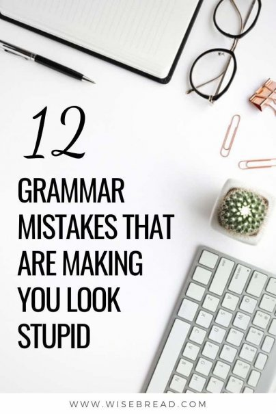Want to appear smarter? Clean up your speech and your writing by avoiding these 12 common grammar mistakes. | #grammar #education #lifehacks