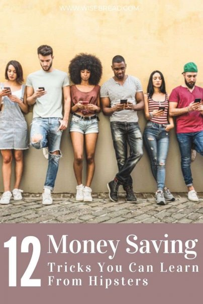Here are the top 12 ways hipsters stay frugal and ignore the status quo for spending. | #frugalliving #frugaltips #moneysaving