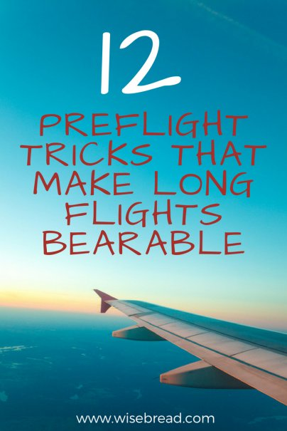 12 Preflight Tricks That Make Long Flights Bearable