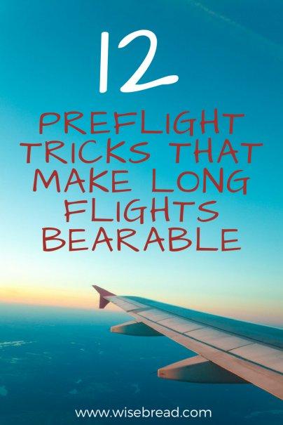12 Preflight Tricks That Make Long Flights Bearable