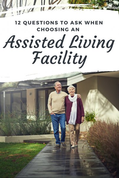 12 Questions to Ask When Choosing an Assisted Living Facility