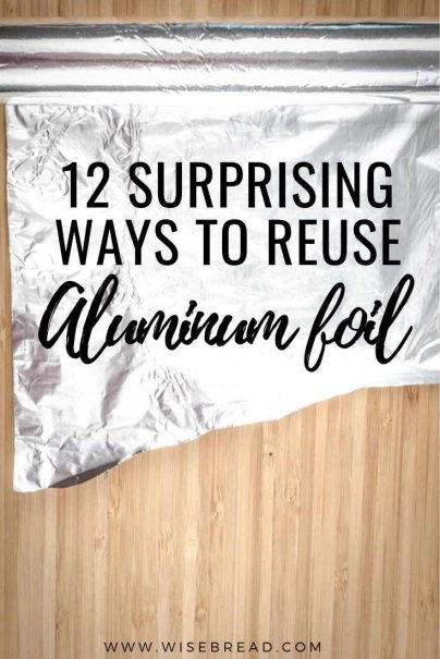 Did you know that there are some unique ways to reuse and upcycle aluminium foil. Here's how you can reuse aluminum foil on your home. | #DIY #reuse #aluminumfoil