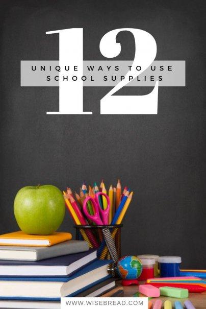 12 Unique Ways to Use School Supplies