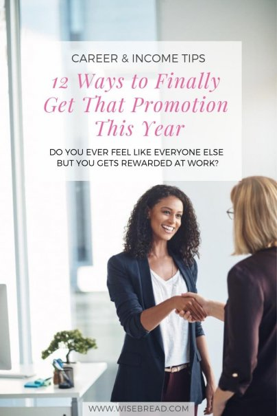 12 Ways to Finally Get That Promotion This Year