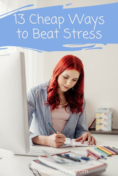 13 Cheap Ways to Beat Stress