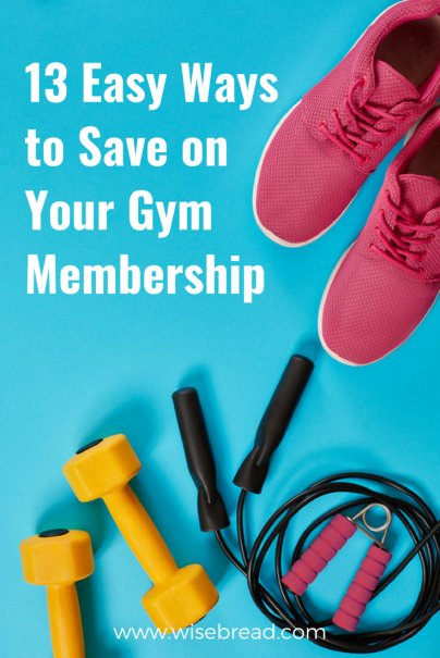 13 Easy Ways to Save on Your Gym Membership