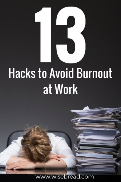 13 Hacks to Avoid Burnout at Work