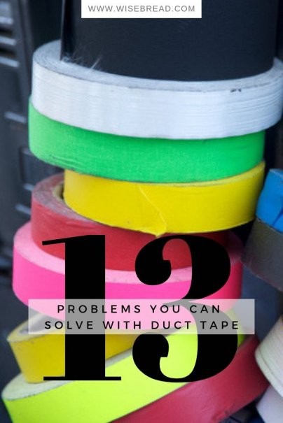 13 Problems You Can Solve With Duct Tape