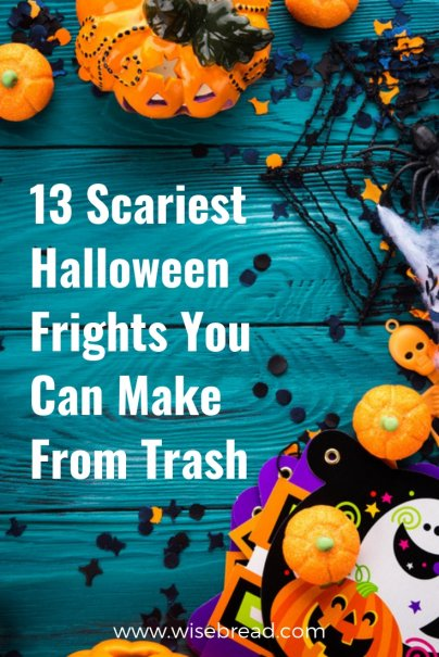 13 Scariest Halloween Frights You Can Make From Trash