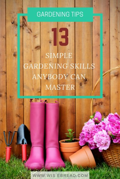 13 Simple Gardening Skills Anybody Can Master