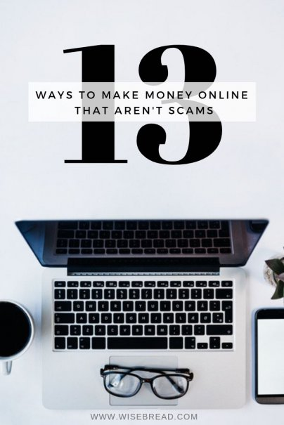 13 Ways to Make Money Online That Aren't Scams