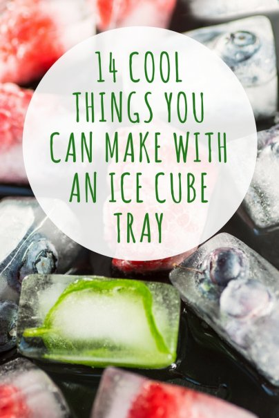 14 Cool Things You Can Make With an Ice Cube Tray
