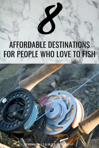 8 Affordable Destinations for People Who Love to Fish