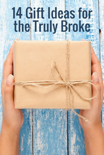 14 Gift Ideas for the Truly Broke