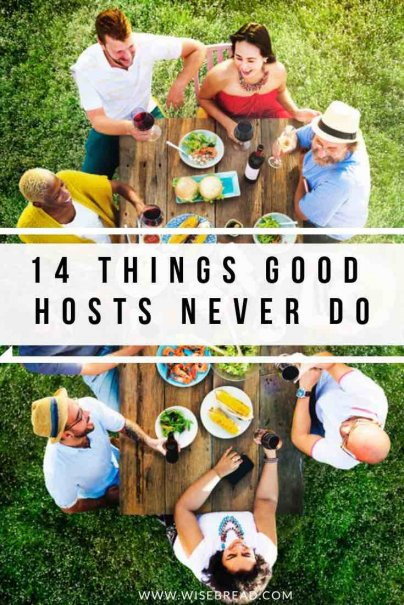 Planning a dinner party? Check out the 14 things good hosts never do, so you can ensure your guests will have a great time! | #dinnerhost #dinnerparty #hostingtips