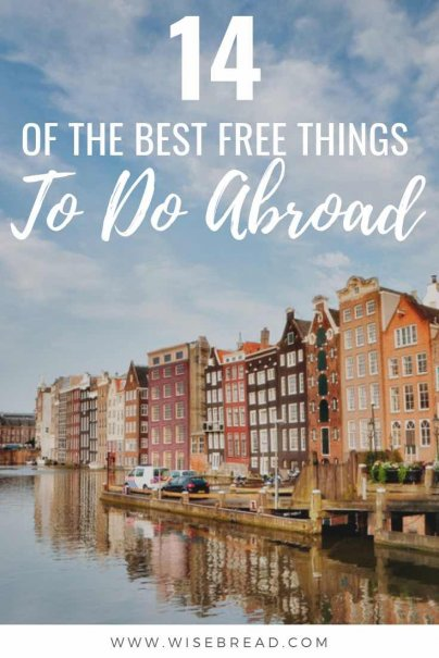 Vacationing abroad is going to put a dent in your wallet.But there are other ways to have a cheap holiday besides searching through money saving travel websites, using travel rewards, and eating cheap while you're abroad. That's why we've listed the best free activities to do abroad! | #cheaptravel #budgettravel #traveltips