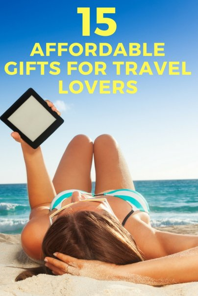15 AFFORDABLE GIFTS FOR TRAVEL LOVERS