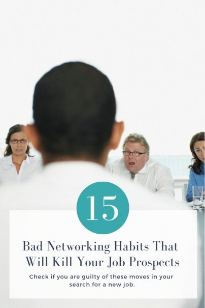 15 Bad Networking Habits That Will Kill Your Job Prospects