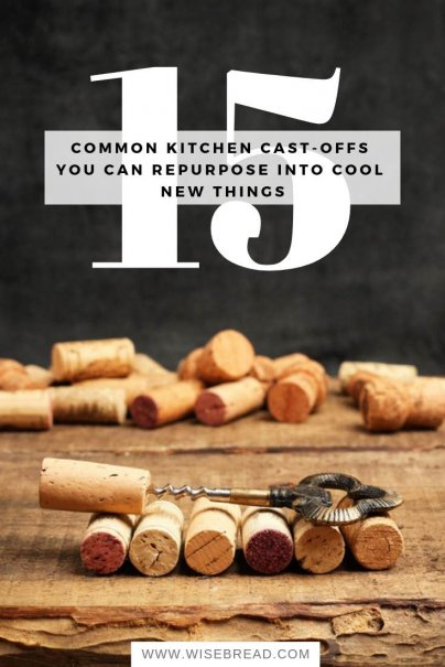 15 Common Kitchen Cast-Offs You Can Repurpose Into Cool New Things