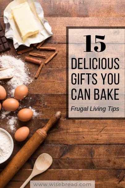 15 Delicious Gifts You Can Bake